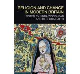 Religion and Change in Modern Britain: Conversations with the Authors